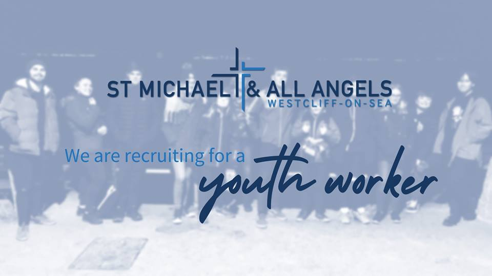 Youth Worker position at St Michael's Church, Westcliff – Part Time
