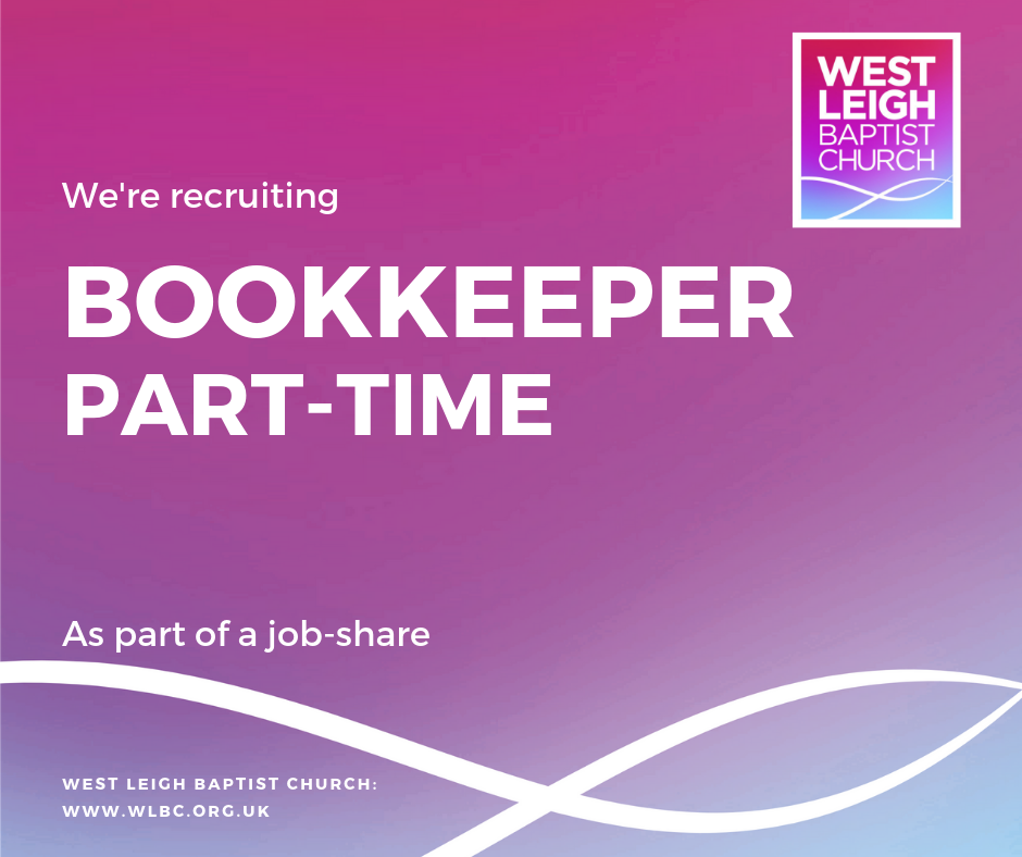 Jobs: West Leigh Baptist Church Seek Part-Time Bookkeeper