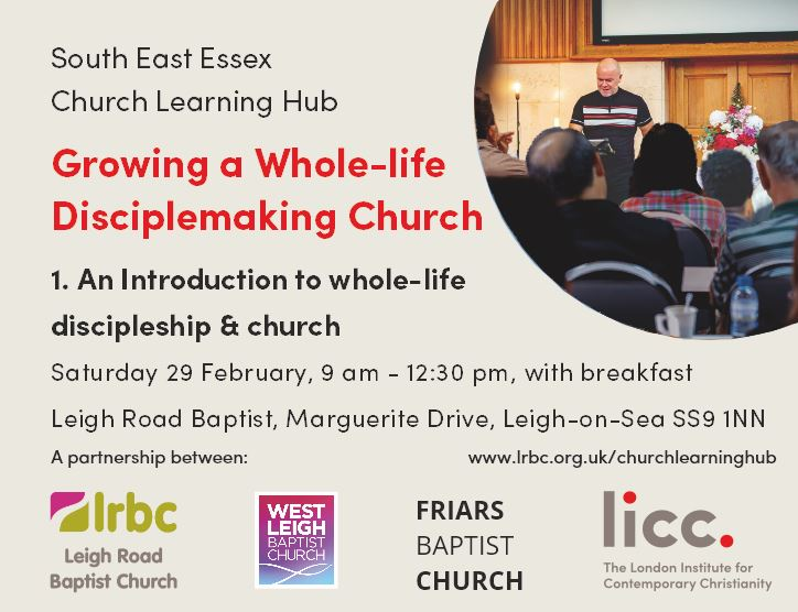 LICC South East Essex Church Learning Hub – An Introduction to Discipleship and Church