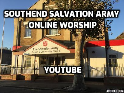Southend Salvation Army Online Worship
