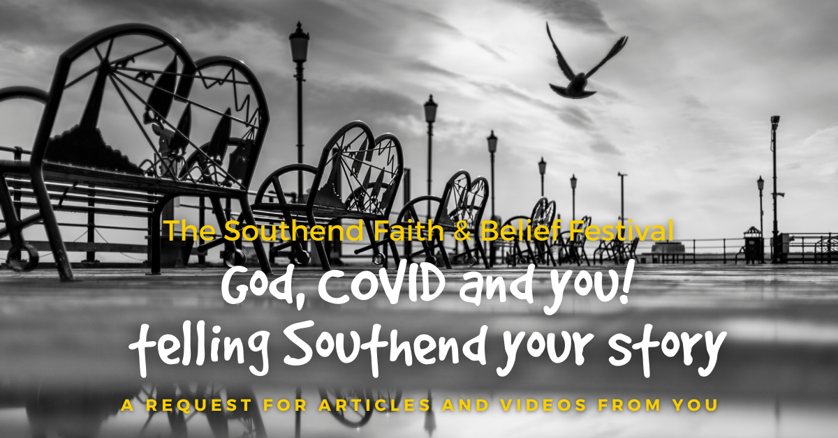 God, COVID and you – telling Southend your story